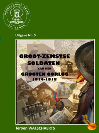Groot-Zemstse soldaten van 'Den Grooten Oorlog' 1914-1918