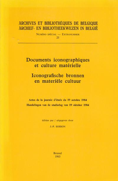 Documents iconographiques et culture matérielle - Iconografische bronnen en materiële cultuur