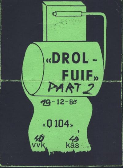 D.R.O.L. fuif Part 2