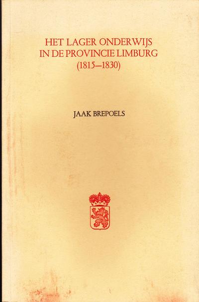 Het lager onderwijs in de provincie Limburg (1815-1930)