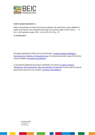 Tables astronomiques du soleil, de la lune, des planetes, des etoiles fixes, et des satellites de Jupiter et de Saturne; avec l'explication & l'usage de ces memes tables. Par M. Cassini, ...