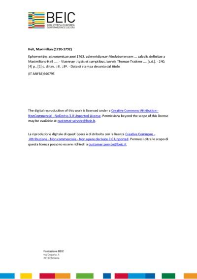 Ephemerides astronomicae anni 1763. ad meridianum Vindobonensem ... calculis definitae a Maximiliano Hell ...