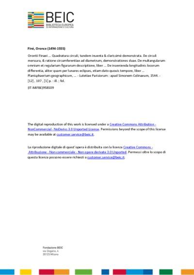 Orontii Finaei ... Quadratura circuli, tandem inuenta & clarissimè demonstrata. De circuli mensura, & ratione circumferentiae ad diametrum, demonstrationes duae. De multangularum omnium et regularium figurarum descriptione, liber ... De inuenienda longitudinis locorum differentia, aliter quam per lunares eclipses, etiam dato quouis tempore, liber ... Planisphaerium geographicum, ...