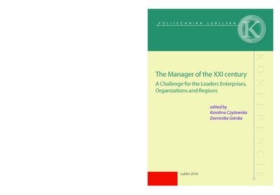 The Manager of the XXI century : a Challenge for the Leaders Enterprises, Organizations and Regions