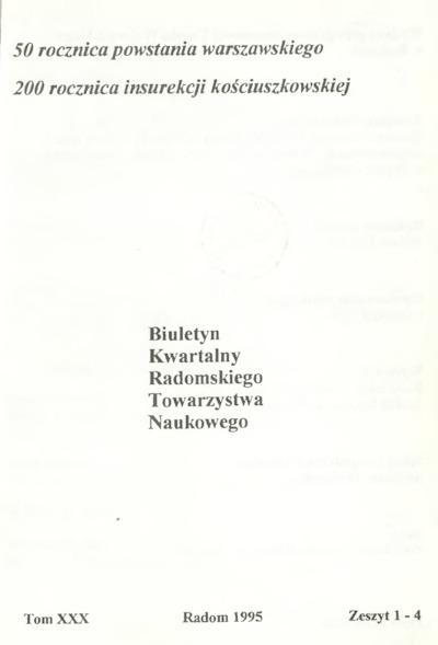 Biuletyn Kwartalny Radomskiego Towarzystwa Naukowego, 1995, T. 30, z. 1-4