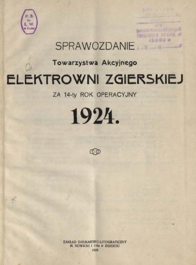 Sprawozdanie Towarzystwa Akcyjnego Elektrowni Zgierskiej za 14-ty rok operacyjny 1924