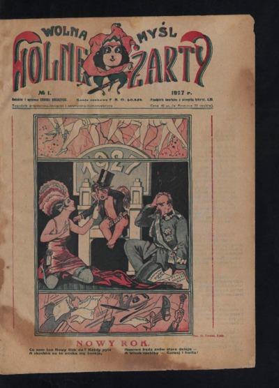 Wolna Myśl Wolne Żarty : tygodnik artystyczno-literacki i satyryczno-humorystyczny. 1927 [R. 9] no 1