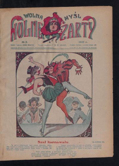 Wolna Myśl Wolne Żarty : tygodnik artystyczno-literacki i satyryczno-humorystyczny. 1927 [R. 9] no 5