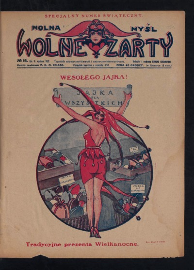 Wolna Myśl Wolne Żarty : tygodnik artystyczno-literacki i satyryczno-humorystyczny. 1927 R. 9 no 16