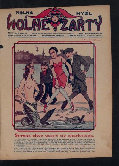 Wolna Myśl Wolne Żarty : tygodnik artystyczno-literacki i satyryczno-humorystyczny. 1927 R. 9 no 17