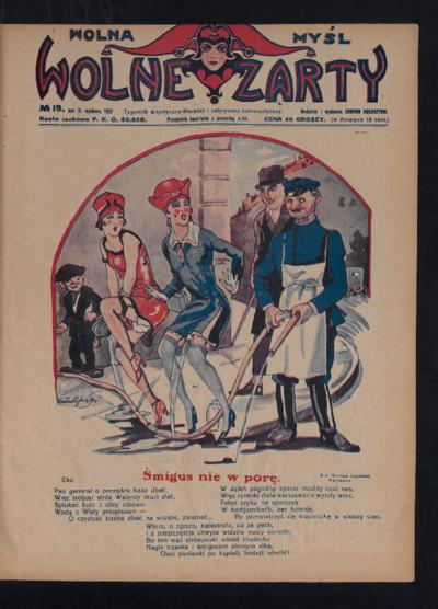 Wolna Myśl Wolne Żarty : tygodnik artystyczno-literacki i satyryczno-humorystyczny. 1927 R. 9 no 19