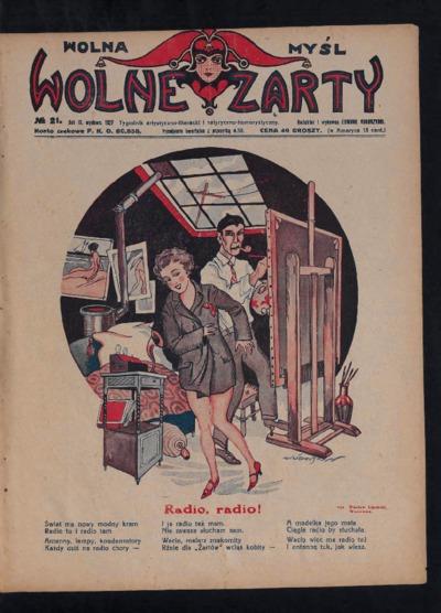 Wolna Myśl Wolne Żarty : tygodnik artystyczno-literacki i satyryczno-humorystyczny. 1927 R. 9 no 21