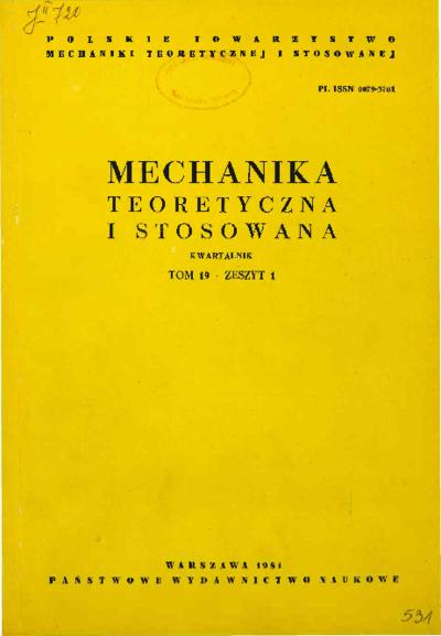 Mechanika Teoretyczna i Stosowana 1981 z. 1
