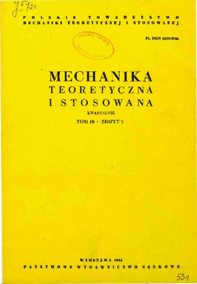 Mechanika Teoretyczna i Stosowana 1981 z. 3