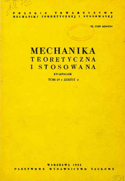Mechanika Teoretyczna i Stosowana 1981 z. 4