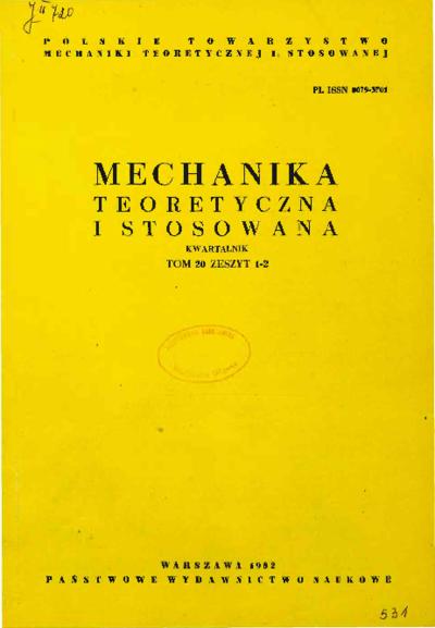 Mechanika Teoretyczna i Stosowana 1982 z. 1-2