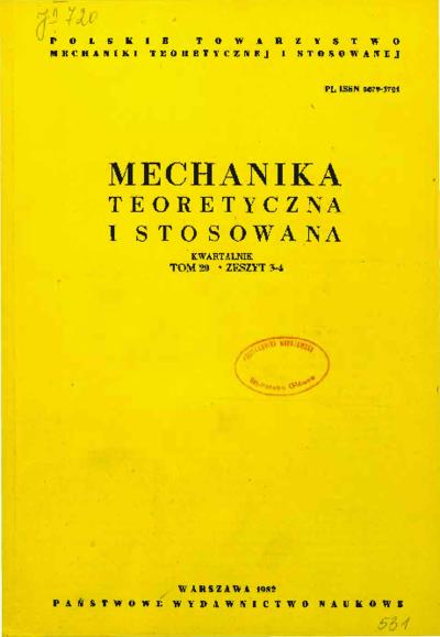 Mechanika Teoretyczna i Stosowana 1982 z. 3-4