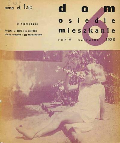 Dom, Osiedle, Mieszkanie 1933 czerwiec