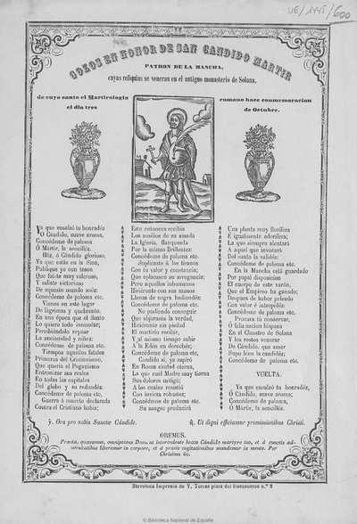 Gozos en honor de San Candido Martir Patron de la Mancha [Texto impreso] :]cuyas reliquias se veneran en el antiguo monasterio de Solana, de cuyo santo el martirologio romano hace conmemoracion el dia tres de Octubre