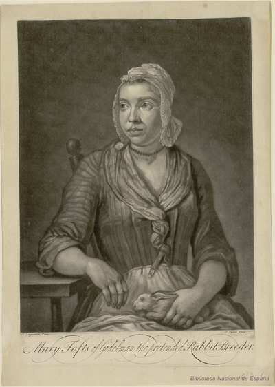 Mary Tofts of Godelman the pretended Rabbit Breeder
