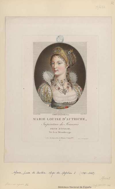 MARIE LOUISE D'AUTRICHE, Impératrice des Français, Reine d'Italie