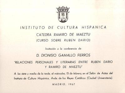 Invitación a la conferencia Relaciones personales y literarias entre Rubén Darío y Ramiro de Maeztu : [15-02-1967]