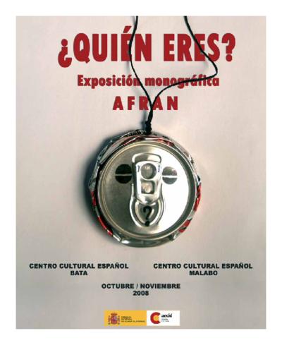 ¿Quien eres? : exposición monográfica de artes plásticas Afran