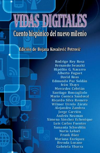 Vidas digitales : cuento hispánico del nuevo milenio