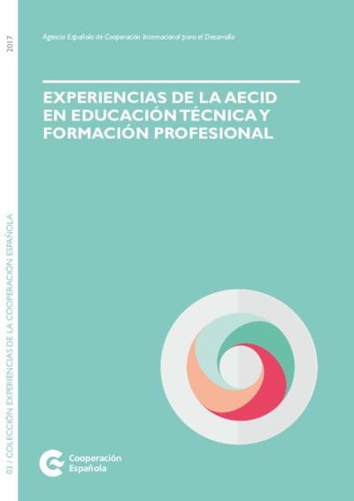 Experiencias de la AECID en Educación Técnica y Formación Profesional