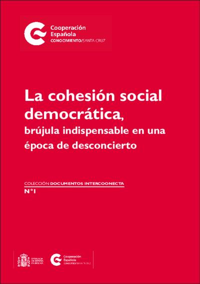 La cohesión social democrática, brújula indispensable en una época de desconcierto