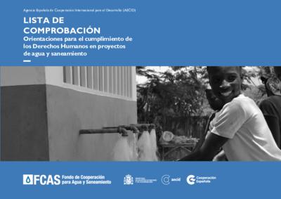 Lista de comprobación : Orientaciones para el cumplimiento de los derechos humanos al agua y al saneamiento en proyectos