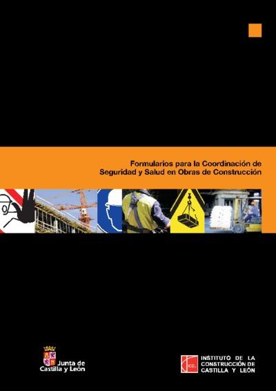 Formularios para la coordinación de seguridad y salud en obras de construcción