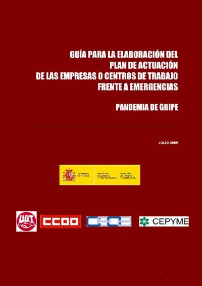 Guía para la elaboración del plan de actuación de las empresas o centros de trabajo frente a emergencias : pandemia de gripe