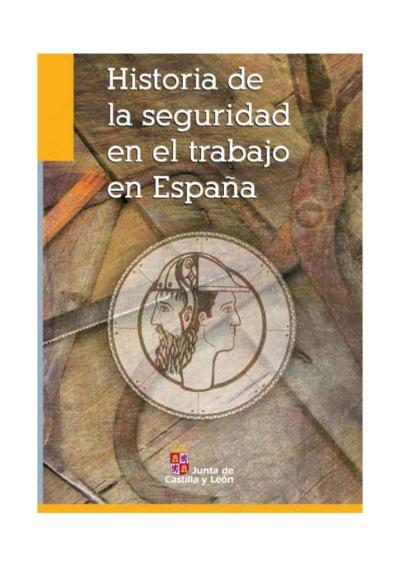Historia de la seguridad en el trabajo en España