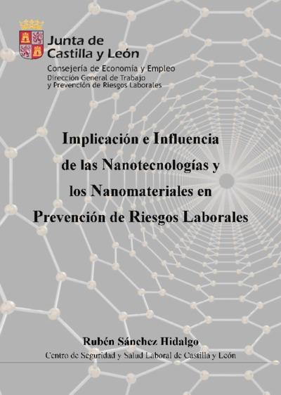 Implicación e influencia de las nanotecnologías y los nanomateriales en prevención de riesgos laborales