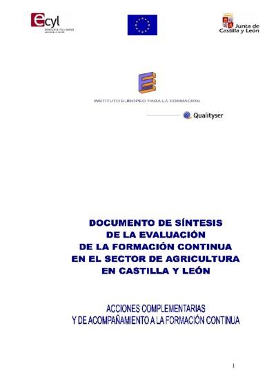 Documento de síntesis de la evaluación de la formación continua en el sector de agricultura en Castilla y León : acciones complementarias y de acompañamiento a la formación continua