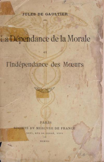<La >dépendance de la morale et l'indépendance des moeurs