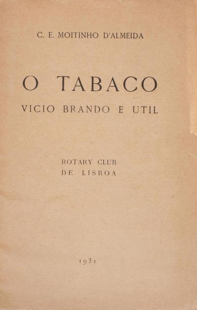 <O >tabaco: vicio brando e util