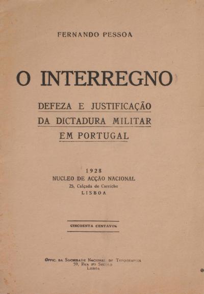 <O >interregno: defeza e justificação da dictadura militar em Portugal