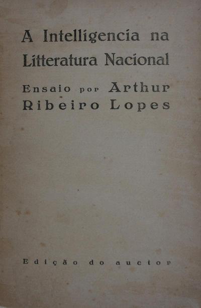 intelligencia na litteratura nacional: ensaio