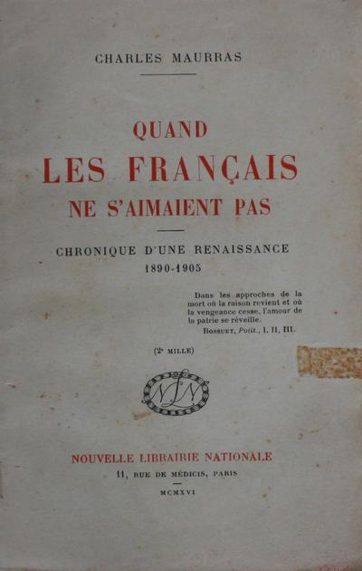 Quand les français ne s'aimaient pas: chronique d'une renaissance