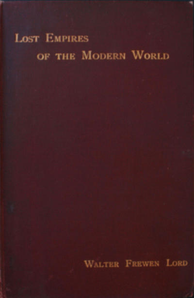 <The >lost empires of the modern world: essays in imperial history