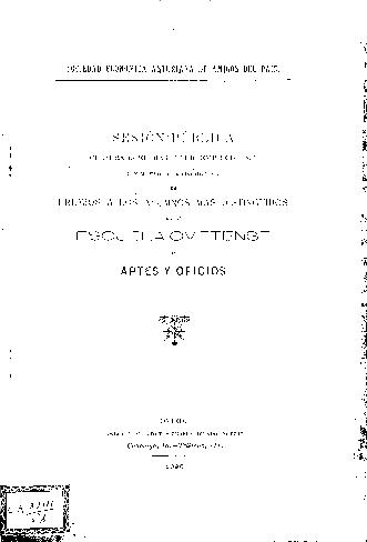 Sesión pública celebrada el día 6 de diciembre de 1897 con motivo de la distribución de premios a los alumnos más distinguidos de la Escuela Ovetense de Artes y Oficios
