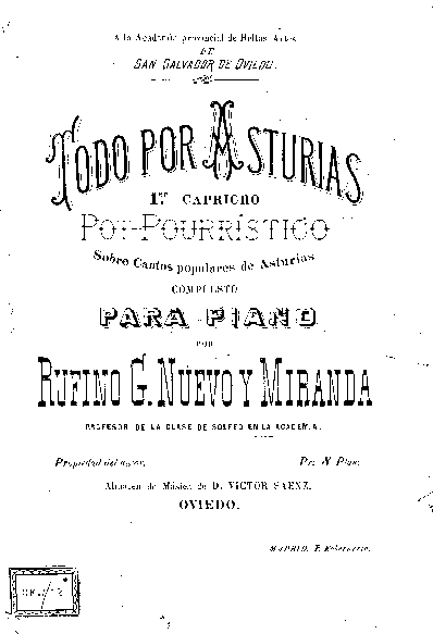 Todo por Asturias : 1º capricho pot-pourrístico sobre cantos populares de Asturias [Música impresa]