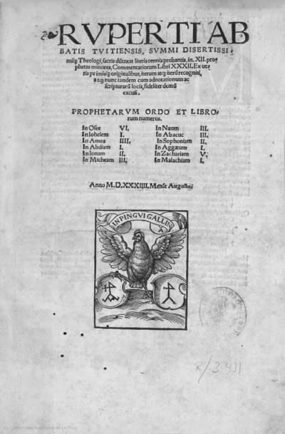Ruperti abbatis Tuitiensis ... in XII prophetas minores commentariorum libri XXXII ...