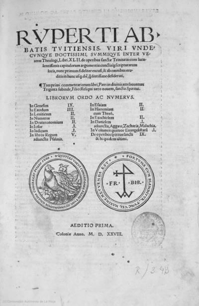 Ruperti Abbatis Tuitiensis ... Libri XLII de operibus sanctae Trinitatis ...