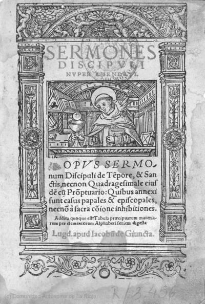 Opus sermonum discipuli de te[m]pore, & sanctis, necnon Quadragesimale eiusde[m] cu[m] pro[m]ptuario ...
