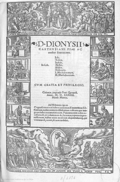 D. Dionysii Carthusiani : piae ac eruditae enarrationes in lib. Iob, Tobiae, Iudith, Hester, Esdrae, Nehemiae, Machabaeorum I, Machabaeorum II