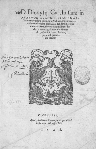 D. Dionysii Carthusiani : in quatuor Evangelistas enarrationes, praeclarae admodum & ab eruditissimis optimisque viris quam diutissime desideratae ...