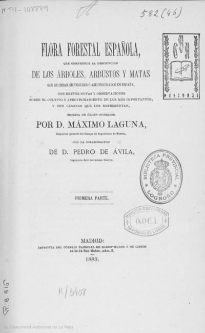 Flora forestal española : que comprende la descripción de los árboles, arbustos y matas que se crian silvestres ó asilvestrados en España...
